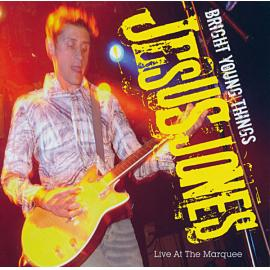 Bright Young Things: Live At The Marquee - Jesus Jones