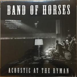Acoustic At The Ryman - Band Of Horses