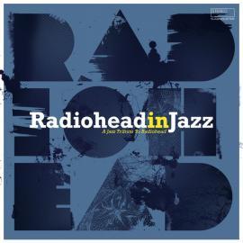 Radiohead In Jazz - Various Production