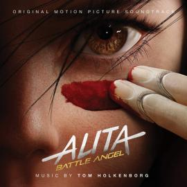 Alita Battle Angel (Original Motion Picture Soundtrack) - Tom Holkenborg