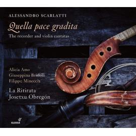 Quella Pace Gradita (The Recorder And Violin Cantatas) - Alessandro Scarlatti