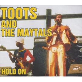 Hold On  - Toots & The Maytals
