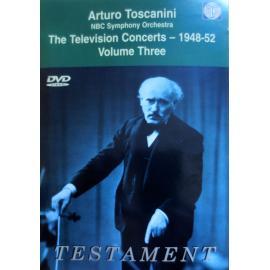 The Television Concerts - 1948-52. Volume Three - Arturo Toscanini
