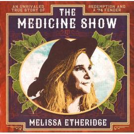 The Medicine Show - Melissa Etheridge
