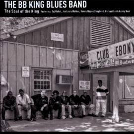 The Soul Of The King - The BB King Blues Band
