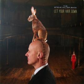 Let Your Hair Down - Steve Miller Band
