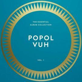 The Essential Album Collection Vol.1 - Popol Vuh