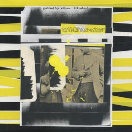Warp And Woof - Guided By Voices