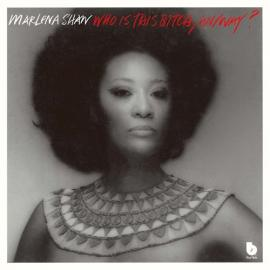 Who Is This Bitch, Anyway?   - Marlena Shaw