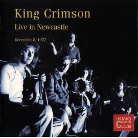 Live In Newcastle (December 8, 1972) - King Crimson