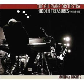 Hidden Treasures - Volume One - Monday Nights - Gil Evans And His Orchestra