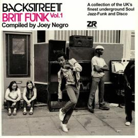 Backstreet Brit Funk Vol.1 (A Collection Of The UK's Finest underground Soul, Jazz-Funk And Disco) - Joey Negro