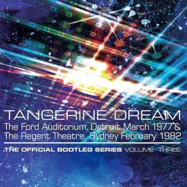 The Official Bootleg Series Volume Three - Tangerine Dream