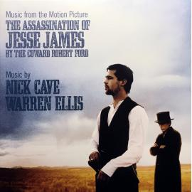 The Assassination Of Jesse James By The Coward Robert Ford (Music From The Motion Picture) - Nick Cave & Warren Ellis