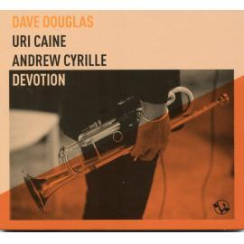 Devotion - Dave Douglas
