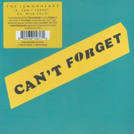 Can't Forget / Wild Child - The Lemonheads