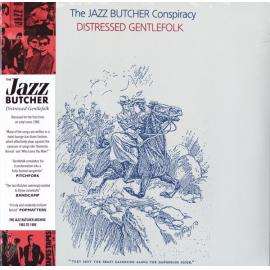 Distressed Gentlefolk - The Jazz Butcher