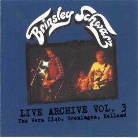 Live Archive Vol. 3 The Vera Club, Groningen, Holland - Brinsley Schwarz