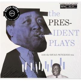 The President Plays With The Oscar Peterson Trio - Lester Young