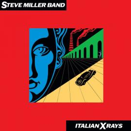 Italian X Rays - Steve Miller Band