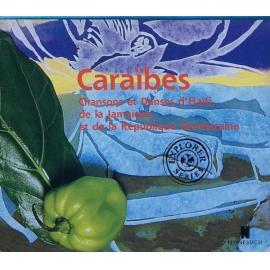 Caraïbes: Chansons Et Danses D'Haïti, De La Jamaïque Et De La République Dominicaine = Caribbean Island Music: Songs And Dances Of Haiti, The Dominican Republic & Jamaica - John Storm Roberts