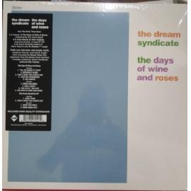 The Days Of Wine And Roses - The Dream Syndicate