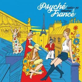 Psyché France 1960-70 Volume 5 - Various