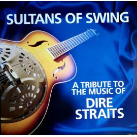 A Tribute To The Music Of Dire Straits - Sultans Of Swing