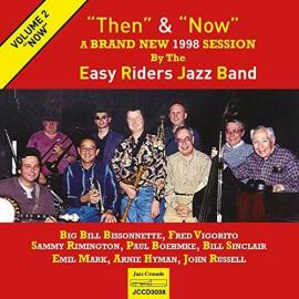 Then And Now Vol. 2  'Now' - The Easy Riders Jazz Band