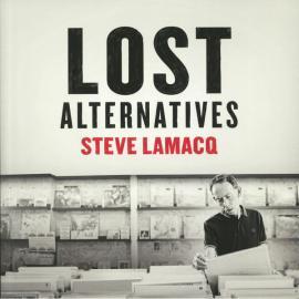Lost Alternatives - Steve Lamacq