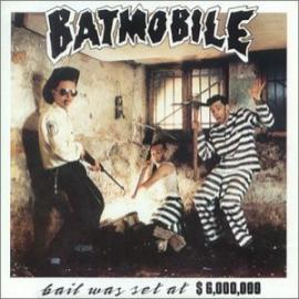 Bail Was Set At $6,000,000 - Batmobile