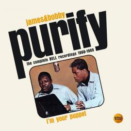 I'm Your Puppet (The Complete Bell Recordings 1966-1969) - James & Bobby Purify