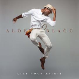 Lift Your Spirit - Aloe Blacc