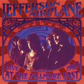 Sweeping Up The Spotlight - Live At The Fillmore East 1969 - Jefferson Airplane