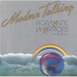 Romantic Warriors - The 5th Album - Modern Talking