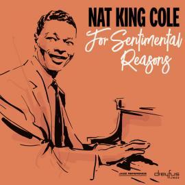 For Sentimental Reasons - Nat King Cole