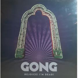 Rejoice! I'm Dead! - Gong