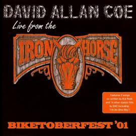 Biketoberfest '01: Live From The Iron Horse - David Allan Coe