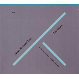 Triplicate - Dave Holland Trio