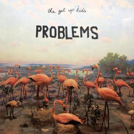 Problems - The Get Up Kids