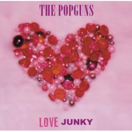 Love Junky - The Popguns