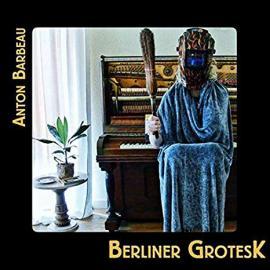 Berliner Grotesk - Anton Barbeau