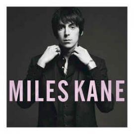 Colour Of The Trap - Miles Kane