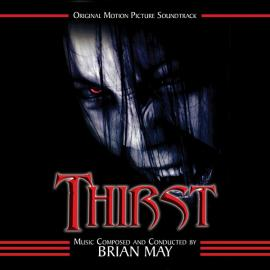 Thirst (Original Motion Picture Soundtrack) - Brian May