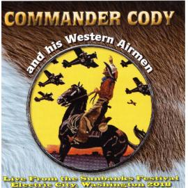 Live From Electric City - Commander Cody And His Western Airmen