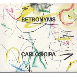 Retronyms - Carlos Cipa