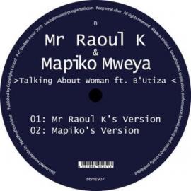 Talking About Woman - Mr Raoul K