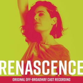 Renascence (Original Off-Broadway Cast Recording) - Dean Carmel