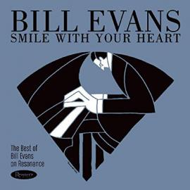 Smile With Your Heart - Bill Evans