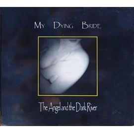 The Angel And The Dark River - My Dying Bride
